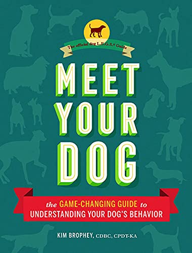 meet-your-dog-the-game-changing-guide-to-understanding-your-dogs-behavior