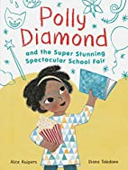 Polly Diamond and the Super Stunning…