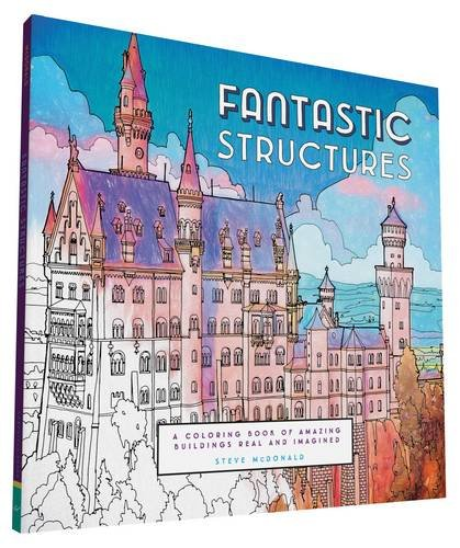 fantastic-structures-a-coloring-book-of-amazing-buildings-real-and-imagined-fantastic-cities