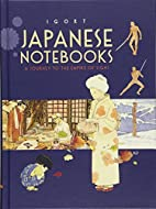 Japanese Notebooks: A Journey to the Empire…