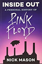 Inside Out: A Personal History of Pink Floyd…