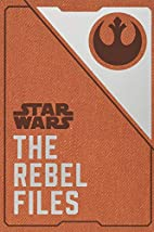 Star Wars: The Rebel Files (Deluxe Edition)…