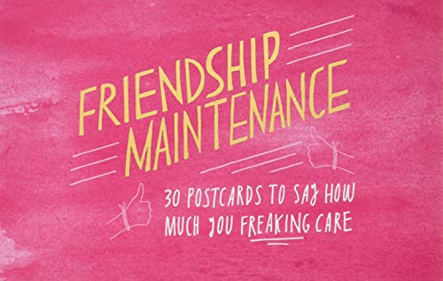 friendship-maintenance-30-postcards-to-say-how-much-you-freaking-care
