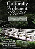 Quezada, Reyes L.: Culturally Proficient Practice: Supporting Educators of English Learning Students