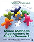 Mixed Methods Applications in Action…