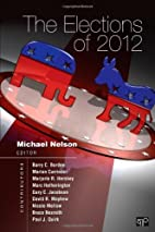 The Elections of 2012 by Michael Nelson