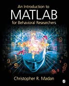 An Introduction to MATLAB for Behavioral…