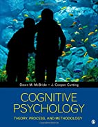 Cognitive psychology : theory, process, and…