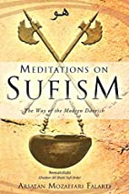 Meditations on Sufism : the way of the…
