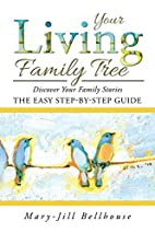 Your living family tree : discover your…