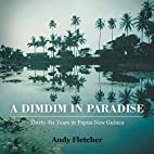 A DIMDIM IN PARADISE: THIRTY-SIX YEARS IN…