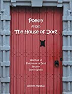 Poetry from The House of Dorz by Doreen…