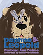 Daphne And Leopold by Barbara Ann Deane