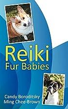 Reiki Fur Babies by Candy Boroditsky