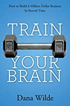 Train Your Brain: How to Build a Million…