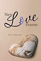 New Love Poems by Terry Benczik