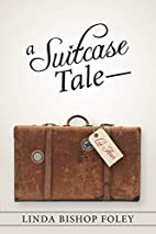 A Suitcase Tale-Lee Ann by Linda Bishop…