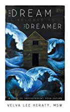 The Dream Belongs to the Dreamer: A…