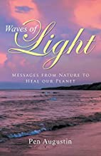Waves of Light: Messages from Nature to Heal…
