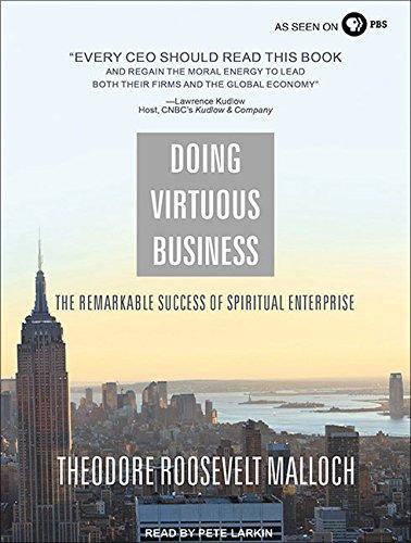 doing-virtuous-business-the-remarkable-success-of-spiritual-enterprise
