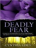 Eden, Cynthia: Deadly Fear