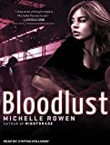 Rowen, Michelle: Bloodlust (Nightshade)