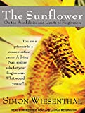 Wiesenthal, Simon: The Sunflower: On the Possibilities and Limits of Forgiveness
