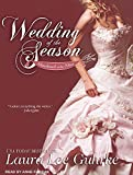 Guhrke, Laura Lee: Wedding of the Season (Abandoned at the Altar)
