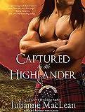 MacLean, Julianne: Captured by the Highlander