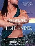 MacLean, Julianne: Seduced by the Highlander