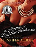 Ashley, Jennifer: The Madness of Lord Ian Mackenzie (Highland Pleasures)