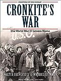 Cronkite, Walter: Cronkite's War: His World War II Letters Home