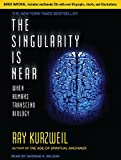 Kurzweil, Ray: The Singularity Is Near: When Humans Transcend Biology