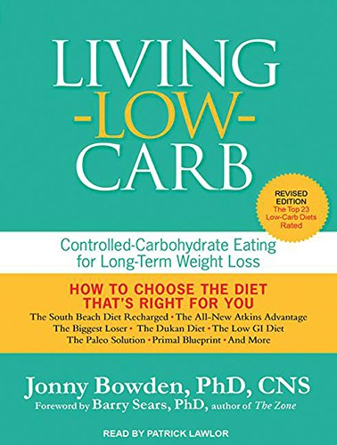 living-low-carb-controlled-carbohydrate-eating-for-long-term-weight-loss