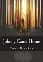 Johnny Came Home: A John Lazarus Adventure…