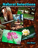 Meyer, John: Natural Selections: Photographs of animals and nature around the United States and Canada