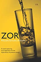 Zor: Philosophy, Spirituality, and Science…