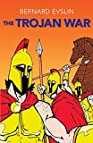 Evslin, Bernard: The Trojan War