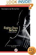 Eighty Days Yellow (The Eighty Days Series)