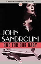 One for Our Baby by John Sandrolini