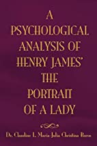 A Psychological Analysis of Henry James' The…
