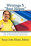 "Elizes, Editor, Tatay Jobo: Writings 5 ""Best Hopes"""