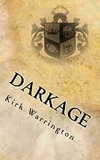 DarkAge by Kirk Warrington