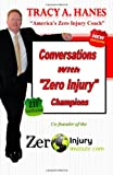 Hanes, Tracy A.: Conversations with: Zero Injury  Champions