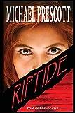 Prescott, Michael: Riptide