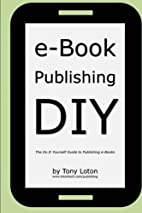 e-Book Publishing DIY: The Do It Yourself…
