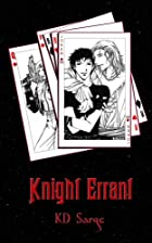 Knight Errant by KD Sarge