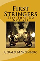 First Stringers by Gerald M. Weinberg