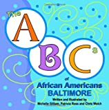 Gilliam, Michelle: The ABCs of African Americans Baltimore