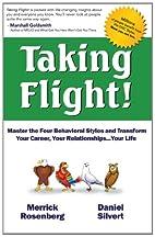 Taking Flight!: Master the Four Behavioral…